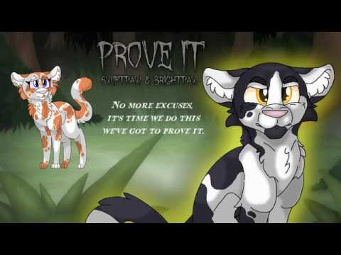 """Prove It"" Swiftpaw & Brightpaw. [ORIGINAL WARRIOR CATS SONG]"