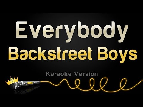 Backstreet Boys - Everybody (Backstreet's Back) (Karaoke Version)