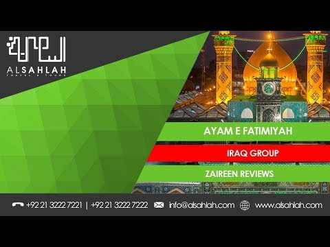 Zair | Reviews | Ayam e Fatimiyah | Iraq Group | 2019