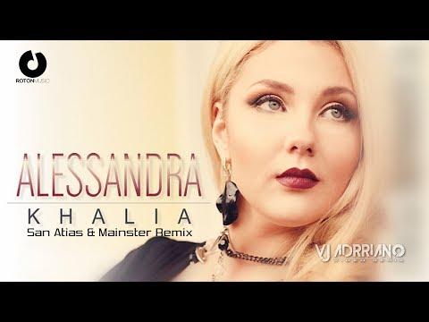 Alessandra - Khalia (San Atias & Mainster Remix ) VJ Adrriano Video ReEdit