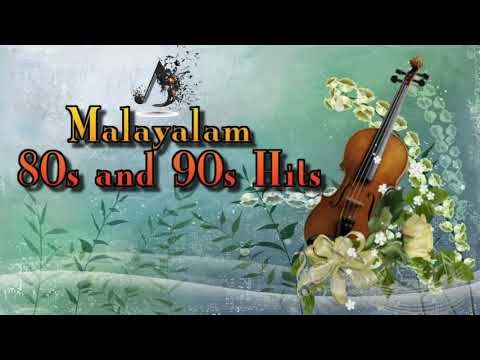 Malayalam 80s and 90s Super hit Malayalam songs  Malayalam film songs 80 and 90s