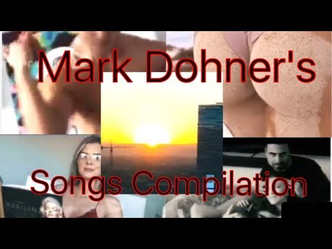 Mark Dohners Songs compilation!full HD