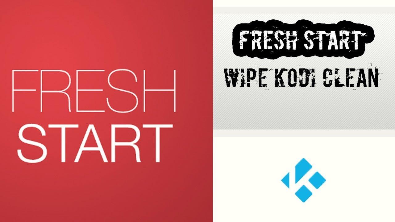 FRESH START KODI - Wipe Kodi Clean! Delete everything