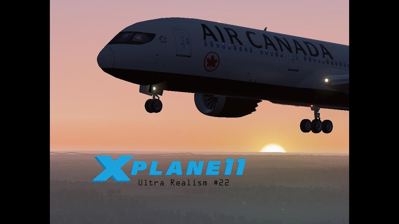 X-Plane 11 Ultra Realism #22: Air Canada 787-9 Landing at London-Heathrow