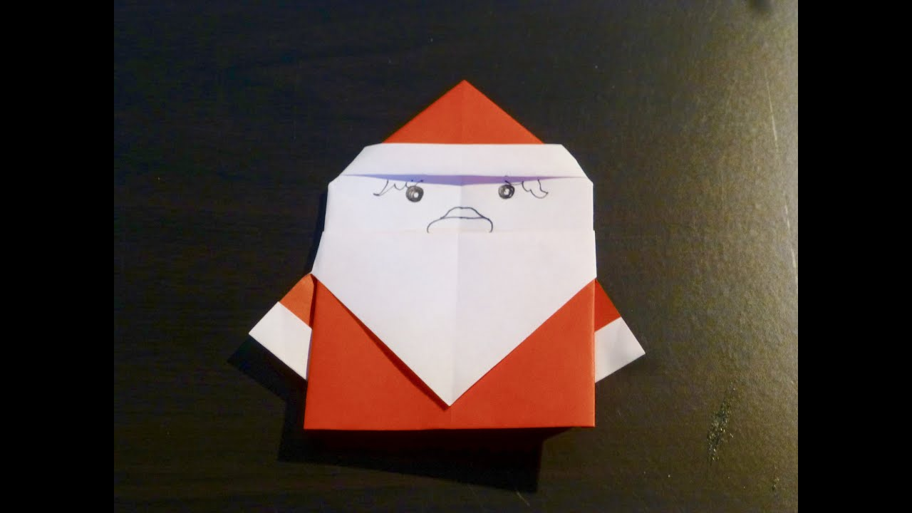 Comment faire le p re no l origami l 39 art du pliage de papier youtube for Pliage serviette de noel facile