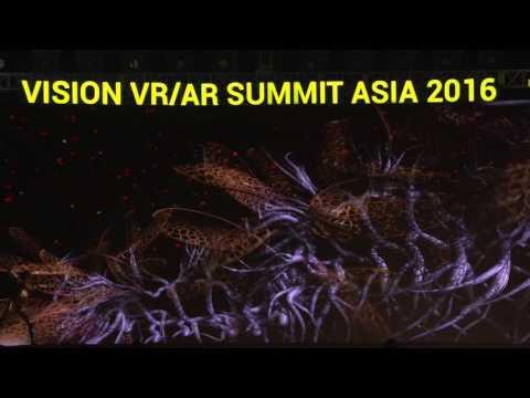 Vision VR/AR Summit Asia 2016 Keynote