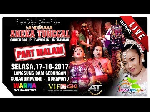 SIARAN LANGSUNG SANDIWARA ANEKA TUNGGAL PART MALAM EDISI:17-10-2017 LIVE GEDANGAN