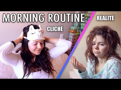 MA MORNING ROUTINE : CLICHS VS RALIT !