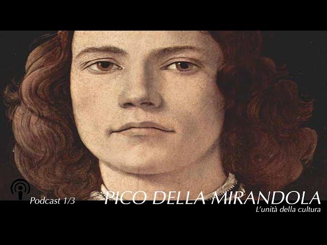 #Pico della Mirandola e l'unità della cultura