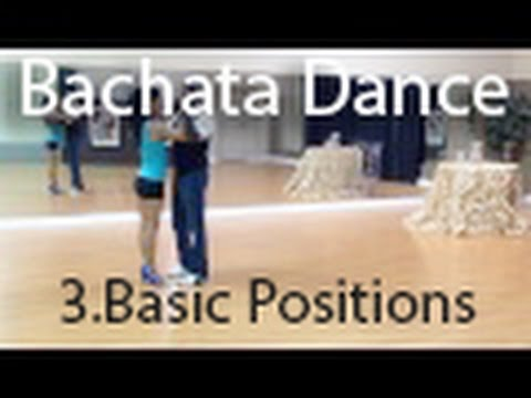 Bachata Dance - Basic Positions - Learn Dance Online