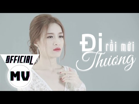 Đi Rồi Mới Thương - Võ Kiều Vân (Official MV)