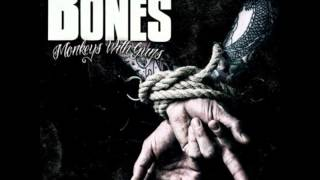 The Bones - Dead Heart Beats