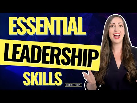 The Essential Leadership Skills to Be a Better Leader
