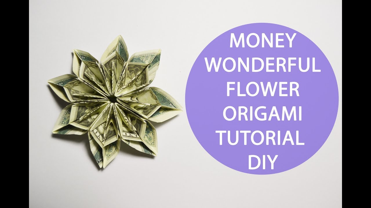 Wonderful Money Flower Origami Tutorial Dollar Diy Gift Youtube