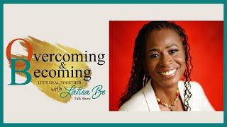 Overcoming & Becoming: Dirty Secrets