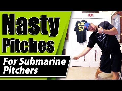 NASTY Baseball Pitches For Submarine Pitchers - Submarine Pitching Grips
