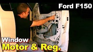 How To Replace The Window Regulator On a 2004 Ford F150