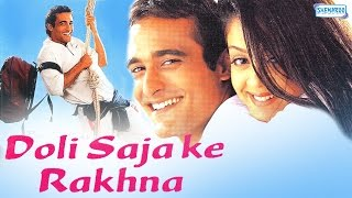 Doli Saja Ke Rakhna - Full Movie In 15 Mins - Akshay Khanna - Jyotika