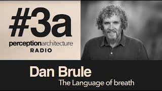 #3a - Dan Brule - The language of breath