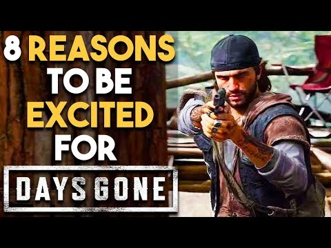 8 BIG Reasons You NEED To Be Excited for DAYS GONE New Open World Survival PS4 Exclusive Game 2018