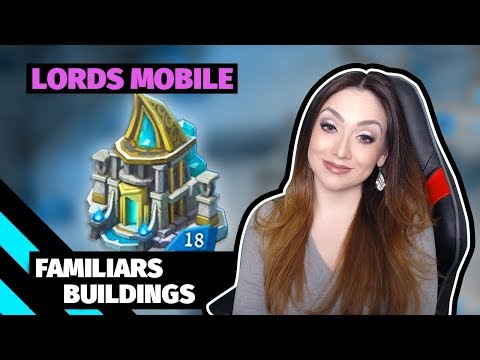 Lords Mobile : Familiars Buildings