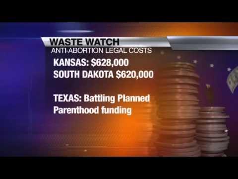 WASTE WATCH: Anti-Abortion Law