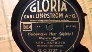 Karl Berbuer - Heidewitzka Herr Kapitän