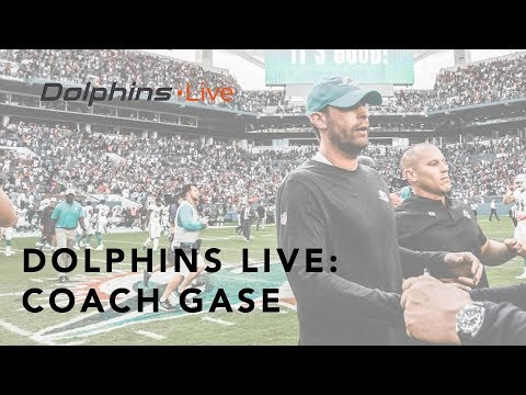 Coach Gase likes the fight | Miami Dolphins