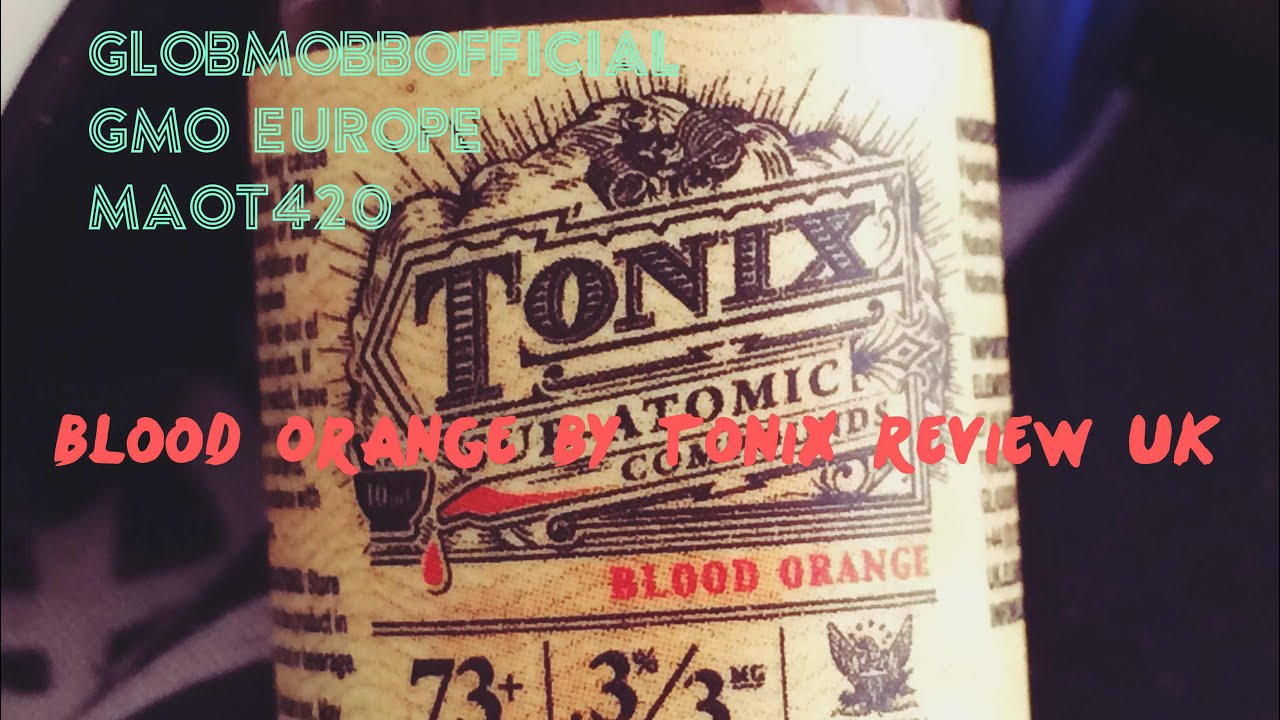 Blood Orange E-Liquid by TONIX Review UK