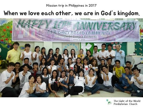 Missionary work in Philippines, 2017_English version_The Light of the World  Presbyterian church