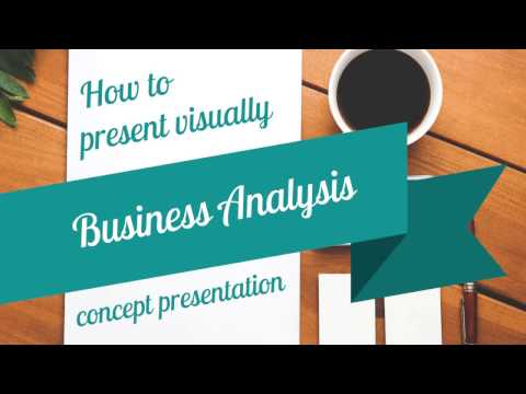 How to present Business Analysis - business concept presentation