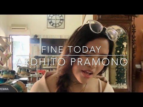 Fine Today - Ardhito Pramono Female Cover (OST. Nanti Kita Cerita Tentang Hari Ini)