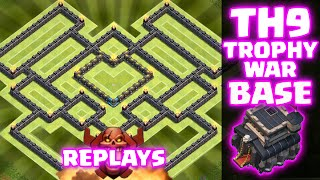 Clash Of Clans - REPLAYS OF BEST TOWNHALL 9 TROPHY/WAR BASE!