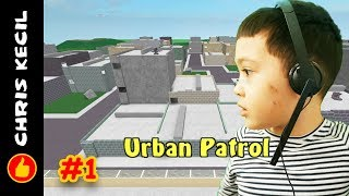 WOO HOO! DEATH FROM ABOVE!! | Roblox Urban Patrol #1 played by Chris