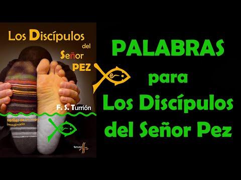 Palabras para Los Discípulos del Señor Pez