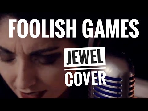 Foolish Games - Jewel COVER - Shure 55