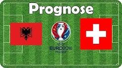 Albanien vs Schweiz 🍟 EM 2016 🍟 Gruppe A 🍟 Fifa Prognose