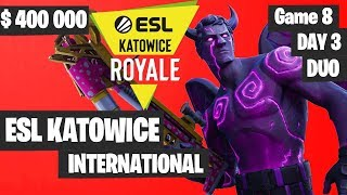 Fortnite ESL Katowice INTERNATIONAL Tournament DUO Game 8 Highlights DAY 3 Fortnite Tournament 2019