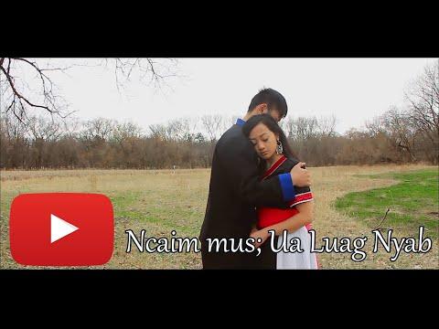 Koj Ncaim Kuv Mus++Ua Luag Nyab Re-edition