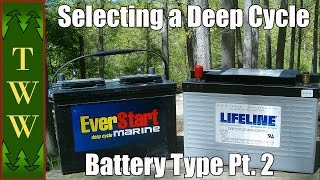 Selecting a Deep Cycle Battery Type for Your RV Pt. 2