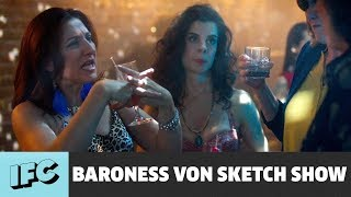 Girls' Gay Night Out!! | Baroness von Sketch Show | IFC