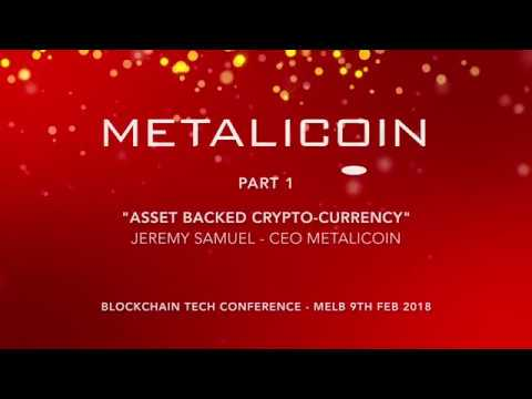 Part 1 - Asset Backed Crypto-Currency