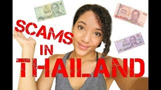 SCAMS IN THAILAND - HOW TO AVOID COMMON SCAMS