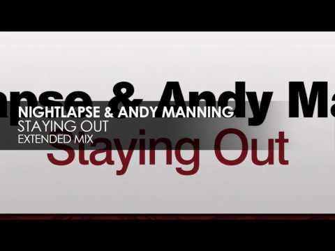 Nightlapse & Andy Manning - Staying Out