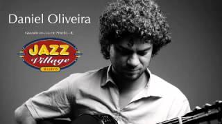 Daniel Oliveira - Promessa de Pescador - Ao Vivo no Jazz Village Bistrô (Audio Only)
