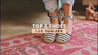 5 MustHave Summer Shoes
