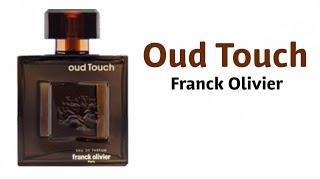 Oud Touch de Franck Olivier