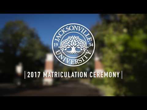 2017 Matriculation Ceremony