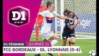 J15 : FCG Bordeaux - Olympique Lyonnais (0-4), le résumé
