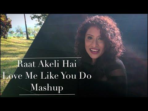 Raat Akeli Hai | Love Me Like You Do - Ellie Goulding | Ambili Mashup Cover